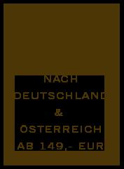 Gratis Versand nach Deutschland und Österreich ab 149,- EUR